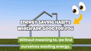 Top 10 Energy Saving Tips & Good Habits to Develop