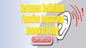 What Happens When Cerumen (Ear Wax) is Impacted?