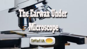 Earwax Under The Microscope: What It Is And Why You Should Care